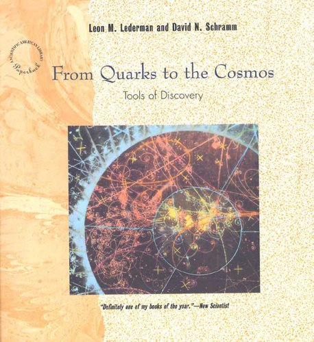 From Quarks to the Cosmos: Tools of Discovery 9780716760122
