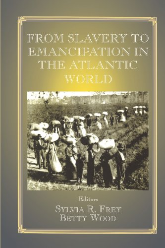 From Slavery to Emancipation in the Atlantic World 9780714680255