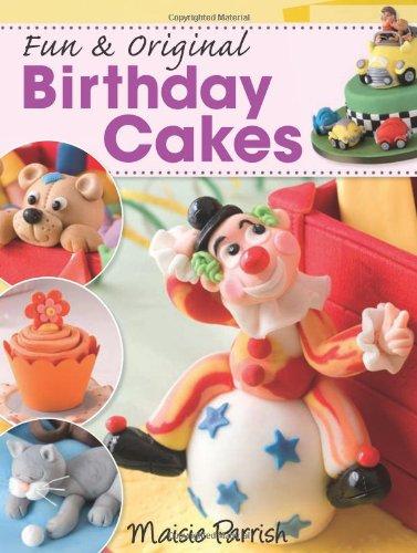 Fun & Original Birthday Cakes 9780715338339