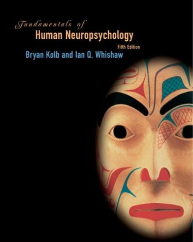 Fundamentals of Human Neuropsychology - 5th Edition