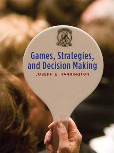 Games, Strategies, and Decision Making 9780716766308