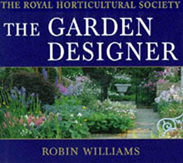 Buy new used books online with free shipping better for The garden designer robin williams