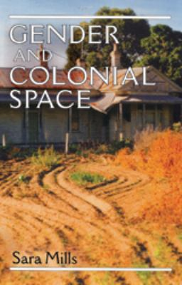 Gender and Colonial Space 9780719053368