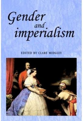 Gender and Imperialism 9780719048203