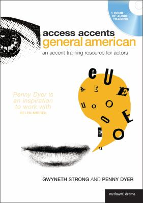 General American: An Accent Training Resource for Actors 9780713685091