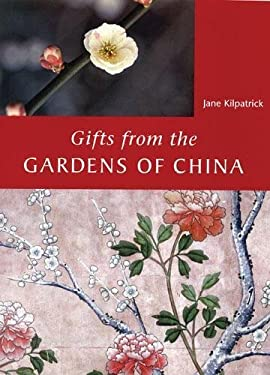 Gifts from the Gardens of China 9780711226302