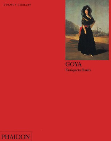 Goya: Colour Library 9780714829753