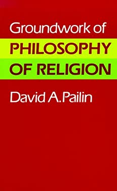 Groundwork of Philosophy of Religion 9780716204183