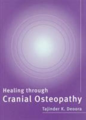 Healing Through Cranial Osteopathy 9780711217812
