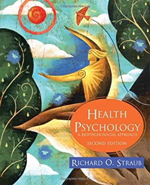 Health Psychology: A Biopsychosocial Approach 9780716764502