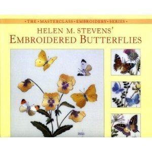 Helen M. Stevens' Embroidered Butterflies 9780715309940