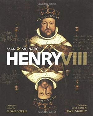 Henry VIII: Man and Monarch 9780712350266