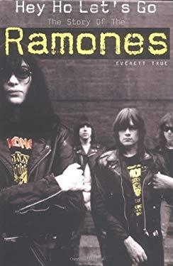 Hey Ho Let's Go: The Ramones 9780711991088