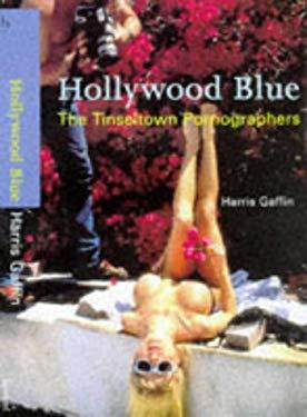Hollywood Blue: The Tinseltown Pornographers 9780713479065