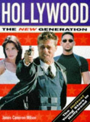 Hollywood: The New Generation