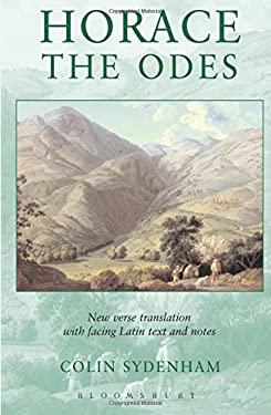 Horace: The Odes: Latin Text, Facine Verse Translation, and Notes 9780715634318