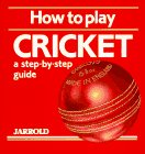 How to Play Cricket 9780711704893