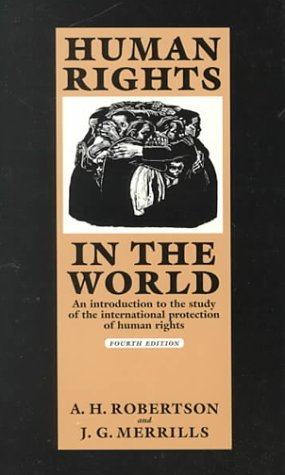 Human Rights in the World: An Introduction to the Study of the International Protection of Human Rights - 4th Edition