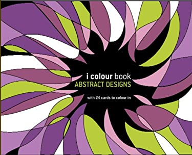 I Colour Book: Abstract Designs 9780713490329