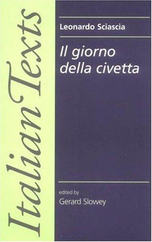 Il Giorno Della Civetta: Leonardo Sciascia Out of Print 9780719045509
