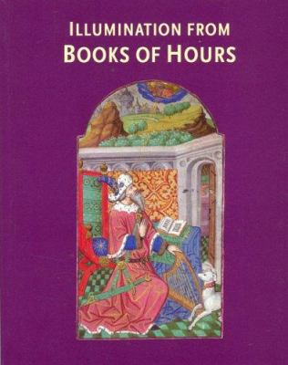 Illumination from Books of Hours 9780712348492