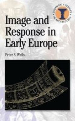 Image and Response in Early Europe 9780715636824