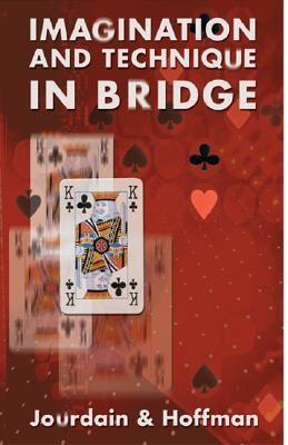 Imagination and Technique in Bridge 9780713485646