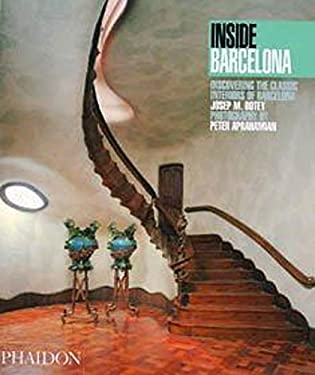 Inside Barcelona: Discovering the Classic Interiors of Barcelona 9780714837598