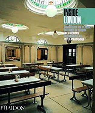 Inside London: Discovering the Classic Interiors of London 9780714837611