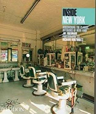 Inside New York: Discovering the Classic Interiors of New York 9780714837581