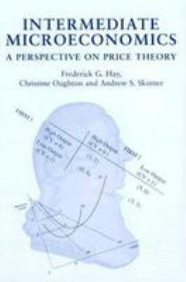 Intermediate Microeconomics: A Perspective on Price Theory 9780719045820