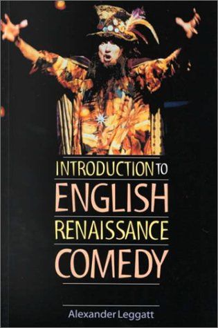 Introduction to English Renaissance Comedy 9780719049651