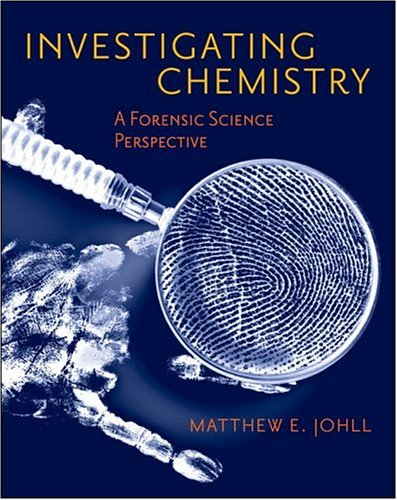 Investigating Chemistry: A Forensic Science Perspective 9780716764335