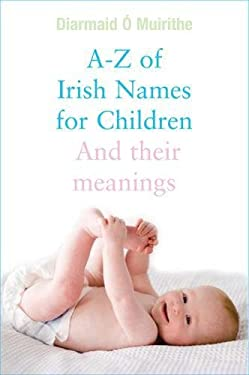 Irish Names for Children 9780717106974