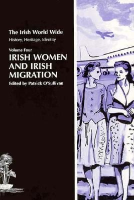 Irish Women and Irish Migration 9780718501150