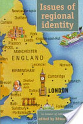 Issues of Regional Identity: In Honour of John Marshall 9780719050282
