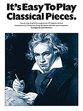 It's Easy To Play Classical Themes Cyril Watters and Hal Leonard Corp.