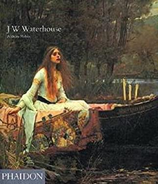 J W Waterhouse 9780714828640