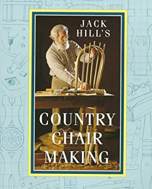 Jack Hill's Country Chair Making 9780715303139