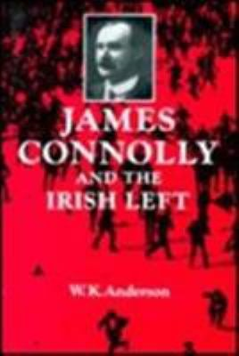 James Connolly and the Irish Left