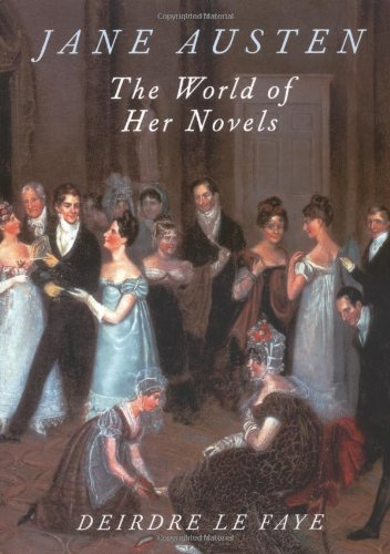 Jane Austen: The World of Her Novels 9780711222786