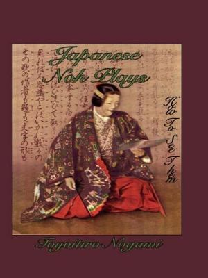 Japanese Noh Plays: How to See Them 9780710310224