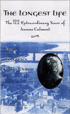 Jeanne Calment from Van Gogh's Time to Ours 122 Extraordinary Yea 9780716732518
