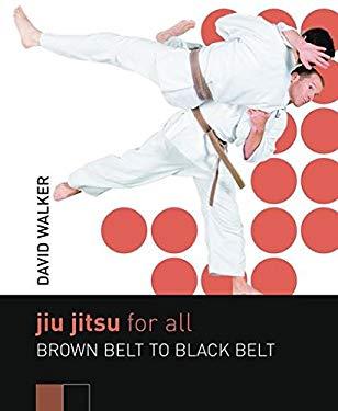 Jiu Jitsu for All: Brown Belt to Black Belt 9780713684865