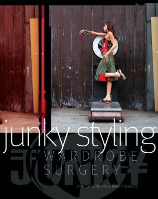 Junky Styling: Wardrobe Surgery 9780713688337