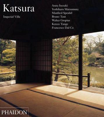 Katsura: Imperial Villa 9780714862545