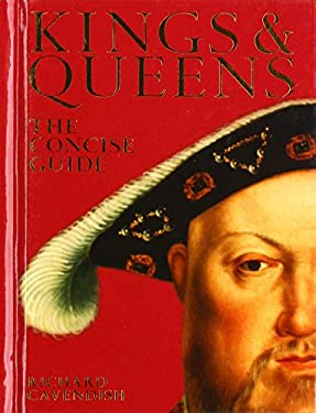 Kings & Queens: The Concise Guide 9780715323762