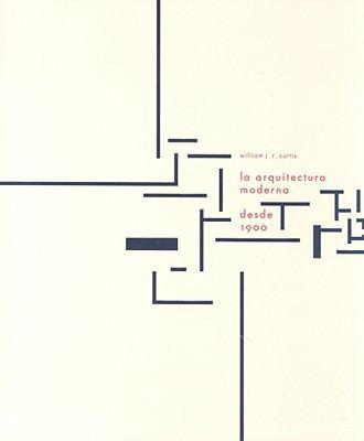 La Arquitectura Moderna Desde 1900 9780714898506