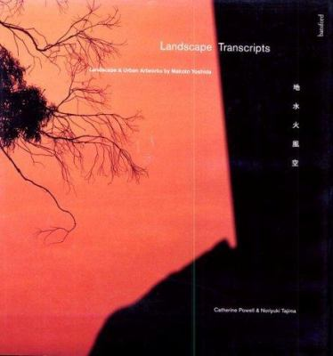 Landscape Transcripts: Landscape and Urban Artworks by Makoto Yoshida 9780713480320