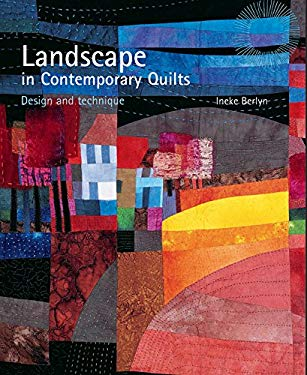 Landscape in Contemporary Quilts: Design and Technique 9780713489743